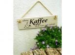 Ohne Kaffee läuft hier gar nichts – Schild aus Beton