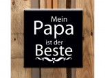 Fliese - Mein Papa ist der Beste