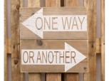 Schild – One way – or another